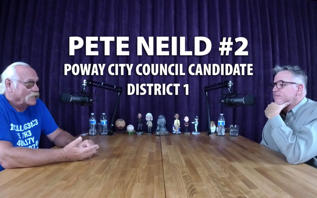 Pete Neild #2 Poway City Council Candidate JRP0006