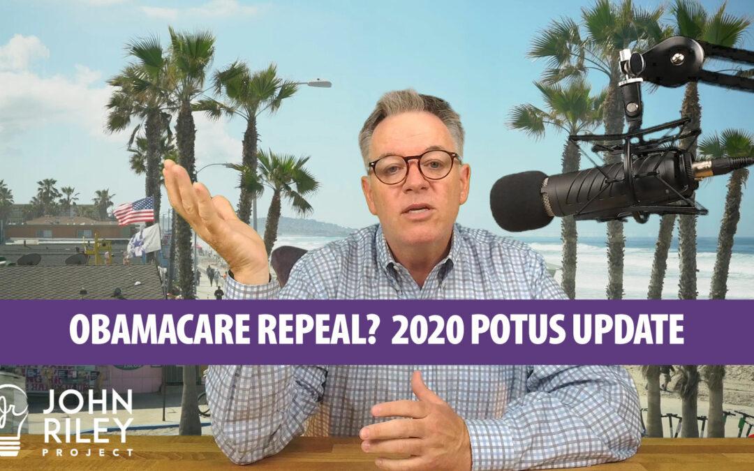 Obamacare Repeal? 2020 POTUS Update JRP0039